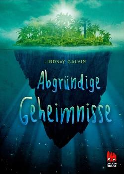 Abgründige Geheimnisse von Galvin,  Lindsay, Pfeiffer,  Fabienne