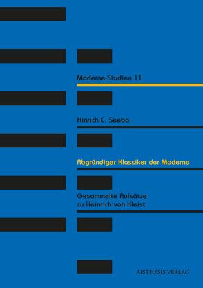 Abgründiger Klassiker der Moderne von Seeba,  Hinrich C.