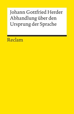 Abhandlung über den Ursprung der Sprache von Herder,  Johann G, Irmscher,  H D
