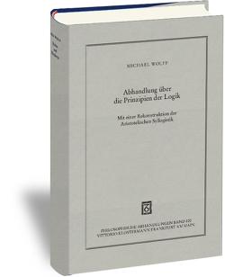 Abhandlung über die Prinzipien der Logik von Wolff,  Michael