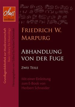 Abhandlung von der Fuge (E-Book) von Marpurg,  Friedrich Wilhelm, Schneider,  Herbert