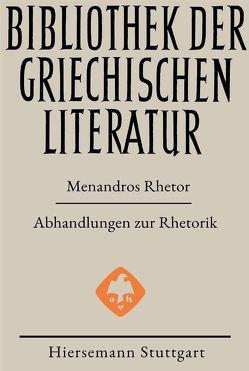 Abhandlungen zur Rhetorik von Brodersen,  Kai, Rhetor,  Menandros