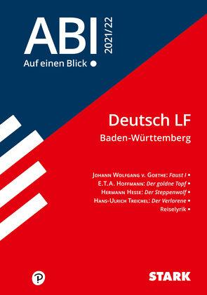 STARK Abi – auf einen Blick! Deutsch Baden-Württemberg 2021