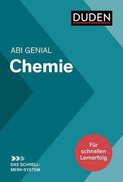 Abi genial Chemie: Das Schnell-Merk-System von Danner,  Eva, Fallert-Müller,  Angelika, Franik,  Roland