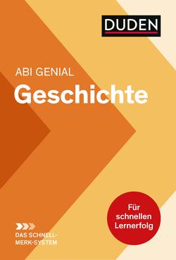 Abi genial Geschichte: Das Schnell-Merk-System von Düppengießer,  Krista, McGready,  Joachim Charles