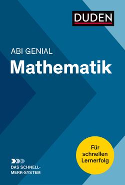 Abi genial Mathematik: Das Schnell-Merk-System von Bornemann,  Michael, Weber,  Karlheinz