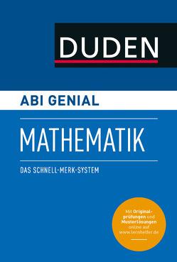 Abi genial Mathematik von Bornemann,  Michael, Weber,  Karlheinz
