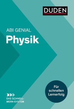 Abi genial Physik: Das Schnell-Merk-System von Bienioschek,  Horst
