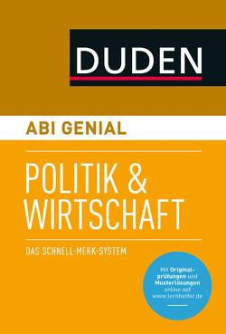 Abi genial Politik und Wirtschaft von Jöckel,  Peter, Schattschneider,  Jessica, Sprengkamp,  Heinz-Josef