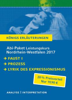 Abi-Paket Leistungskurs Nordrhein-Westfalen 2017 – Königs Erläuterungen. von Goethe,  Johann Wolfgang von, Kafka,  Franz