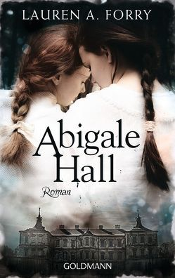 Abigale Hall von Forry,  Lauren A., Franz,  Claudia