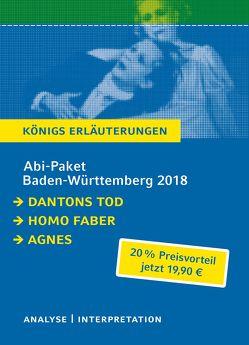 Abitur Baden-Württemberg 2018 – Königs Erläuterungen Paket. von Büchner,  Georg, Frisch,  Max, Stamm,  Peter