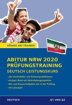 Abitur NRW 2020 Prüfungstraining – Deutsch Leistungskurs. von Gebauer,  Ralf