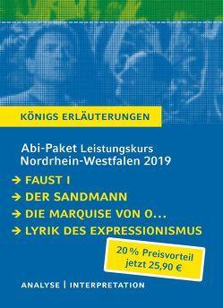 Abitur-Paket Nordrhein-Westfalen 2019 Deutsch Leistungskurs – Königs Erläuterungen. von Goethe,  Johann Wolfgang von, Hoffmann,  E T A, Kleist,  Heinrich von