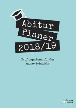 Abitur Planer 2018/19 von Krämer-Curtis,  Daniela