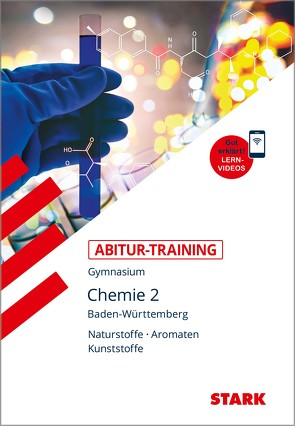 STARK Abitur-Training – Chemie Band 2 – BaWü von Maulbetsch,  Dr. Karl-Eugen, Moll,  Helmut