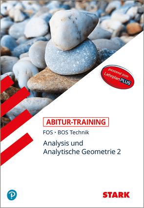 Abitur-Training FOS/BOS – Mathematik Bayern 12. Klasse Technik, Band 2