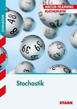 Abitur-Training – Mathematik Stochastik von March,  Gundolf