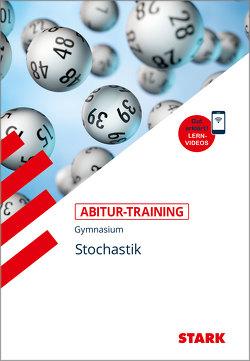 STARK Abitur-Training – Mathematik Stochastik von March,  Gundolf