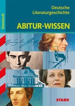 Abitur-Wissen – Deutsch Deutsche Literaturgeschichte von Gigl,  Claus