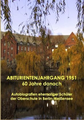 Abiturientenjahrgang 1951 – 60 Jahre danach von Pasternak,  Günter, Sturm,  Hartmut