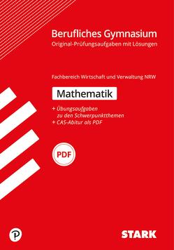 STARK Abiturprüfung Berufliches Gymnasium NRW – Mathematik