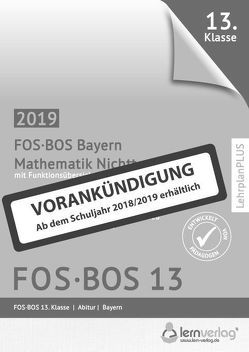 Abiturprüfung Mathematik Nichttechnik FOS/BOS Bayern 13. Klasse
