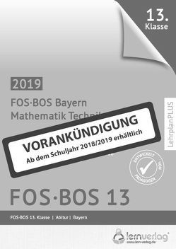 Abiturprüfung Mathematik Technik FOS/BOS Bayern 13. Klasse