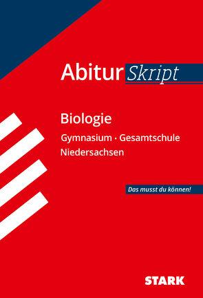 STARK AbiturSkript – Biologie – Niedersachsen von Heßke,  Angela, Meinhard,  Brigitte,  Schillinger,  Christian
