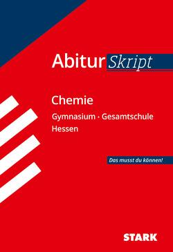 STARK AbiturSkript – Chemie – Hessen von Gerl,  Thomas, Schulze,  Birgit