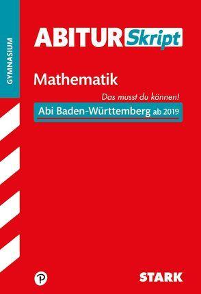 AbiturSkript – Mathematik – BaWü