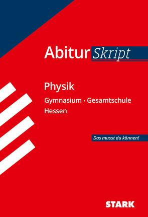 AbiturSkript – Physik – Hessen