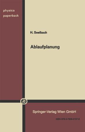 Ablaufplanung von Seelbach,  H.