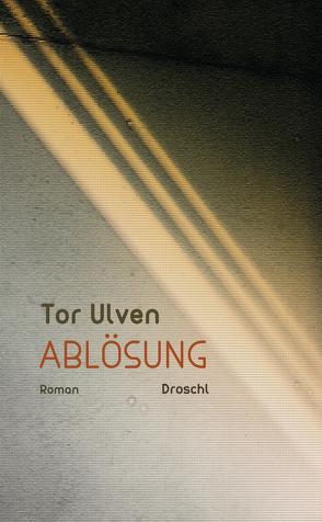 Ablösung von Strobel,  Bernhard, Ulven,  Tor