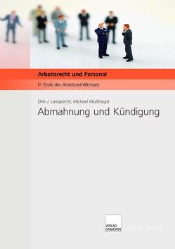 Abmahnung und Kündigung von Lamprecht,  Dirk J, Multhaupt,  Michael