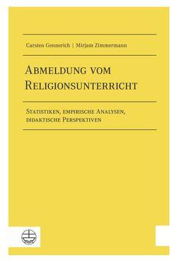 Abmeldung vom Religionsunterricht von Gennerich,  Carsten, Zimmermann,  Mirjam