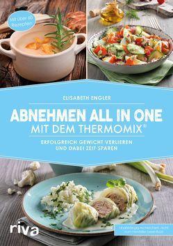 Abnehmen all in one mit dem Thermomix® von Engler,  Elisabeth