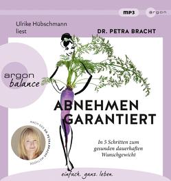 Abnehmen garantiert von Bracht,  Petra, Hübschmann,  Ulrike