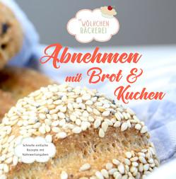 Abnehmen mit Brot und Kuchen von Altekrüger,  Güldane
