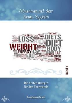 Abnehmen mit dem NEUEN System Band 1 von Willhöft,  Angelika