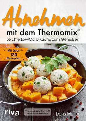 Abnehmen mit dem Thermomix® von Muliar,  Doris