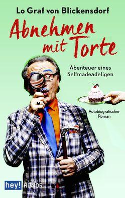 Abnehmen mit Torte von Graf von Blickensdorf,  Lo