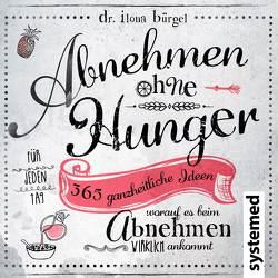 Abnehmen ohne Hunger von Bürgel,  Ilona,  Dr.