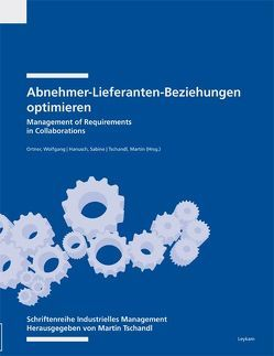 Abnehmer-Lieferanten-Beziehungen von Hanusch,  Sabine, Ortner,  Wolfgang, Tschandl,  Martin
