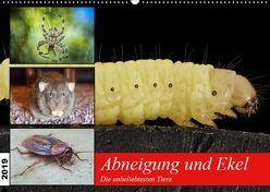 Abneigung und Ekel. Die unbeliebtesten Tiere (Wandkalender 2019 DIN A2 quer) von Hurley,  Rose