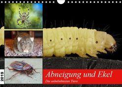 Abneigung und Ekel. Die unbeliebtesten Tiere (Wandkalender 2019 DIN A4 quer) von Hurley,  Rose