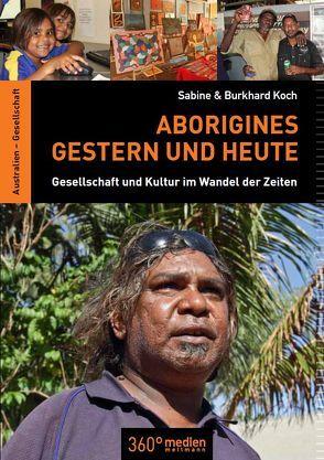 Aborigines – Gestern und Heute von Koch,  Sabine & Burkhard