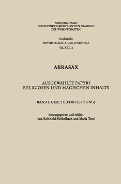 Abrasax von Merkelbach,  Reinhold, Totti,  Maria