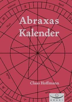 Abraxas-Kalender von Crowley,  Aleister, Graeff,  Alexander, Hoffmann,  Claas