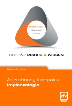 Abrechnung kompakt: Implantologie von Schroeder,  Sabine